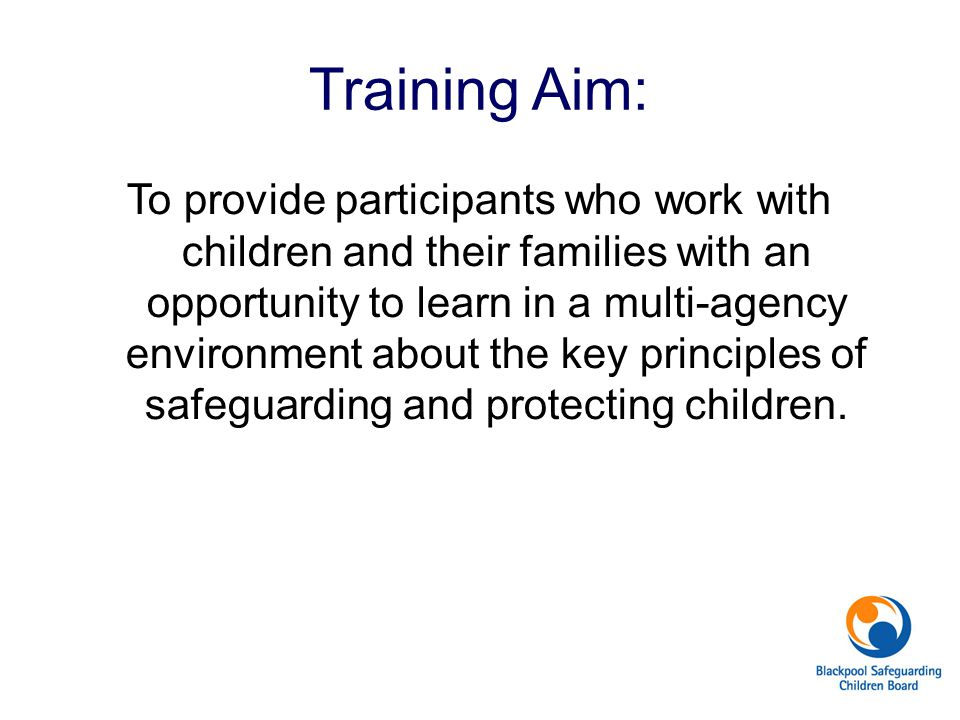 Training Aim: To provide participants who work with children and their families with an opportunity to learn in a multi-agency environment about the k