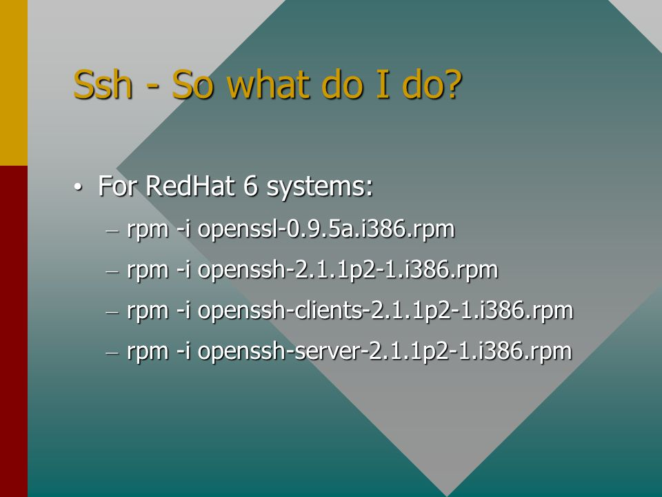 Ssh - So what do I do.