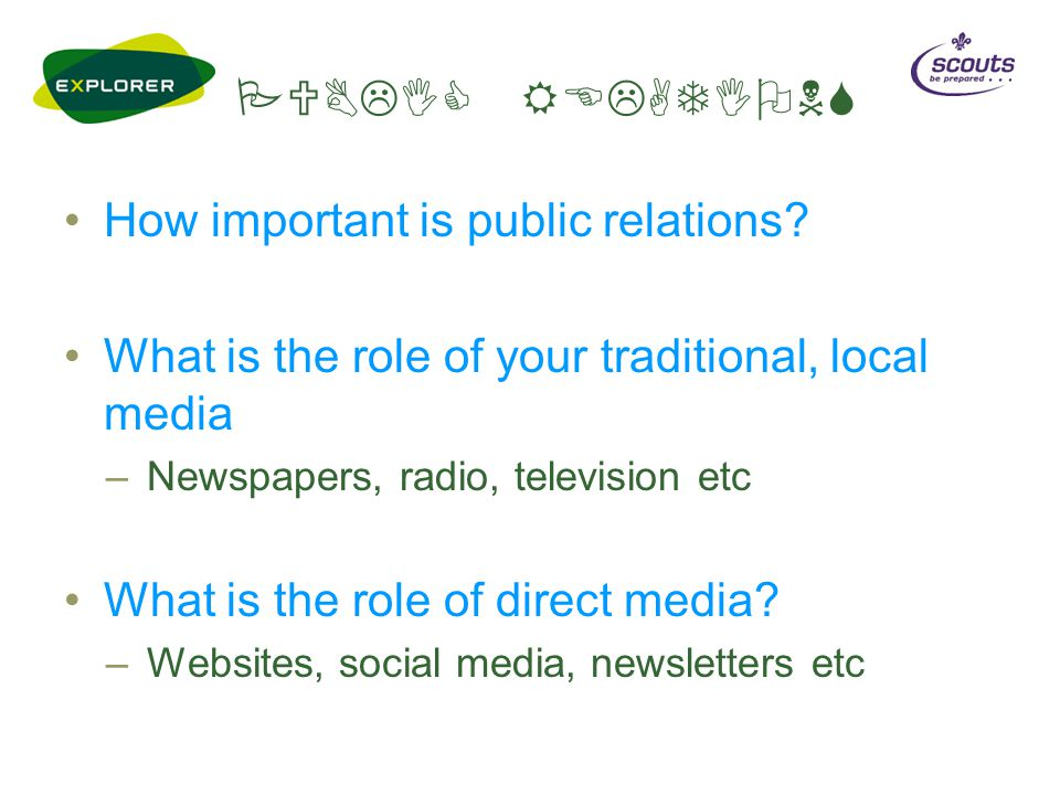 PUBLIC RELATIONS How important is public relations.