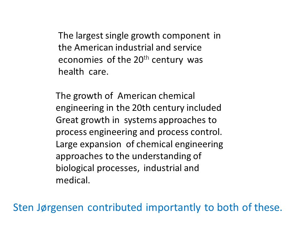 The growth of American chemical engineering in the 20th century included Great growth in systems approaches to process engineering and process control.