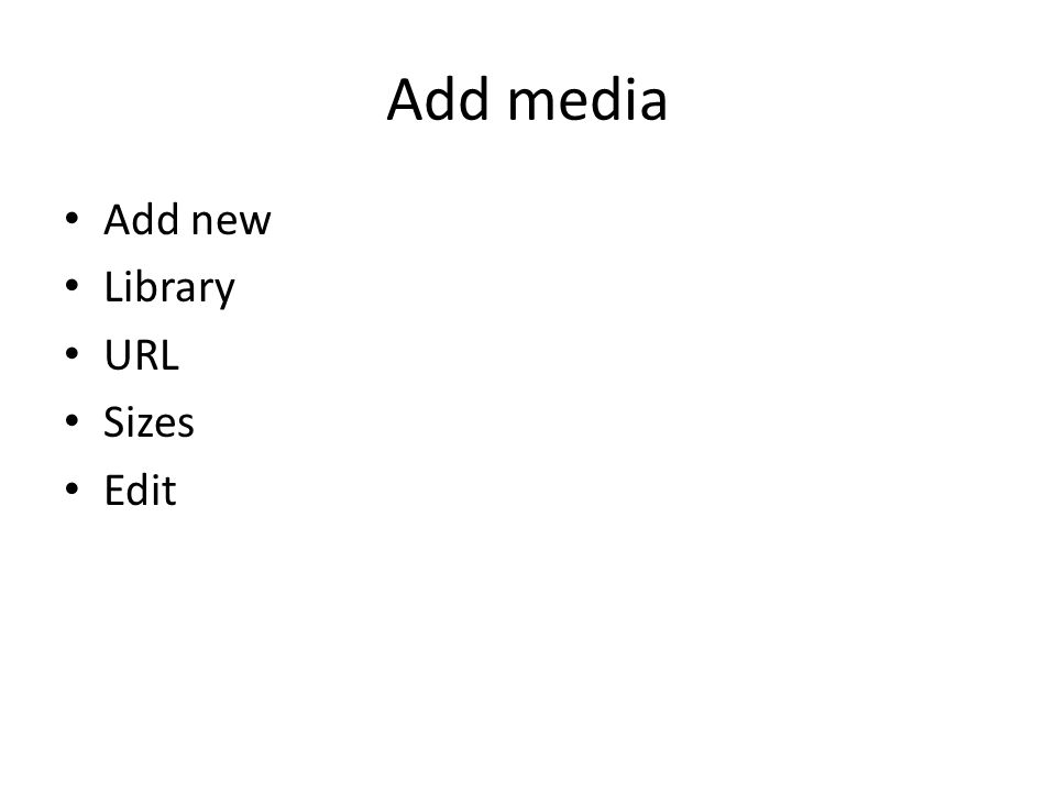 Add media Add new Library URL Sizes Edit