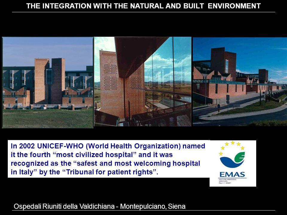 Ospedali Riuniti della Valdichiana - Montepulciano, Siena Views from patient rooms' windows THE INTEGRATION WITH THE NATURAL AND BUILT ENVIRONMENT
