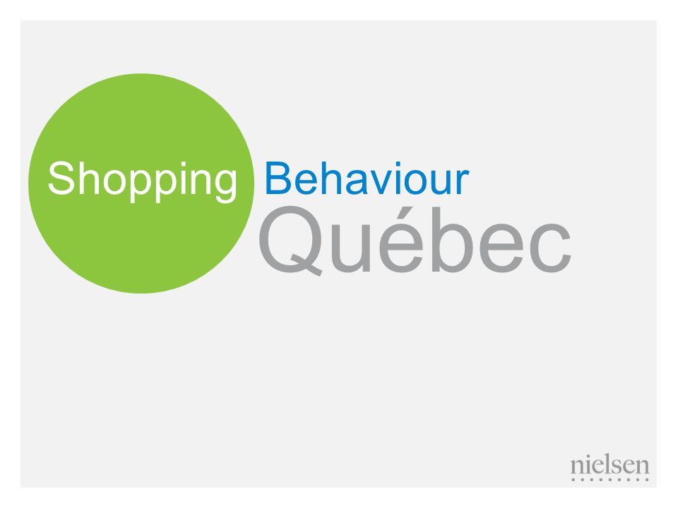Shopping Behaviour Québec