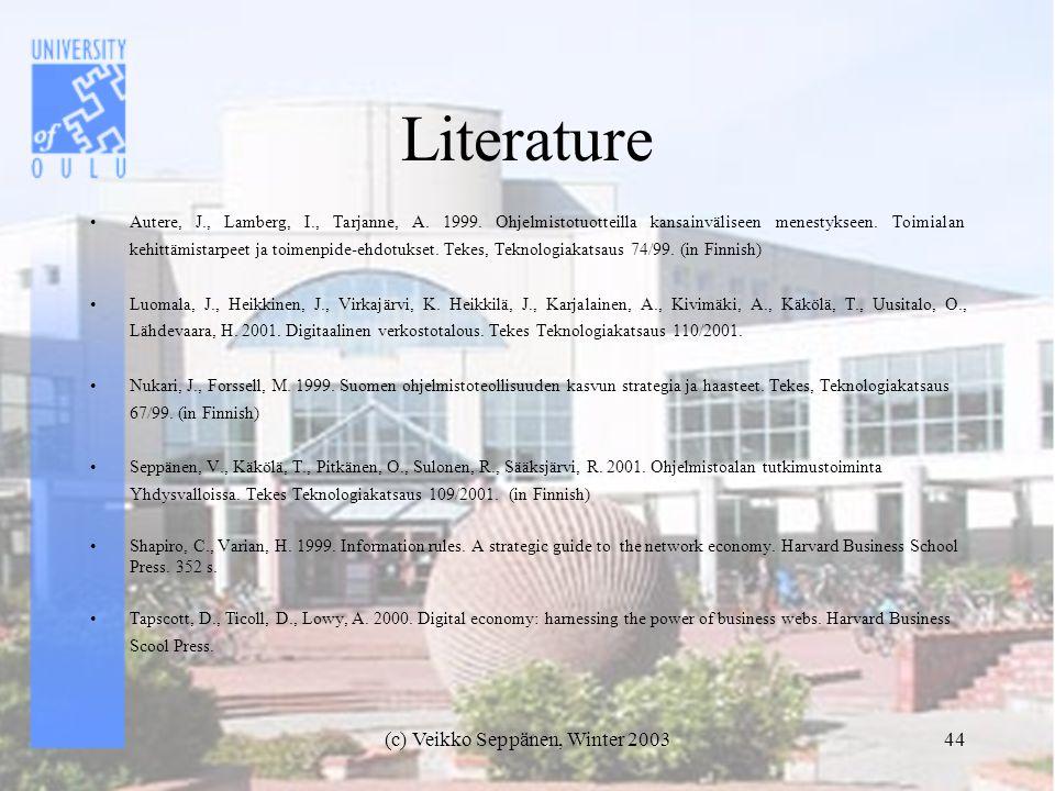 (c) Veikko Seppänen, Winter 200344 Literature Autere, J., Lamberg, I., Tarjanne, A.
