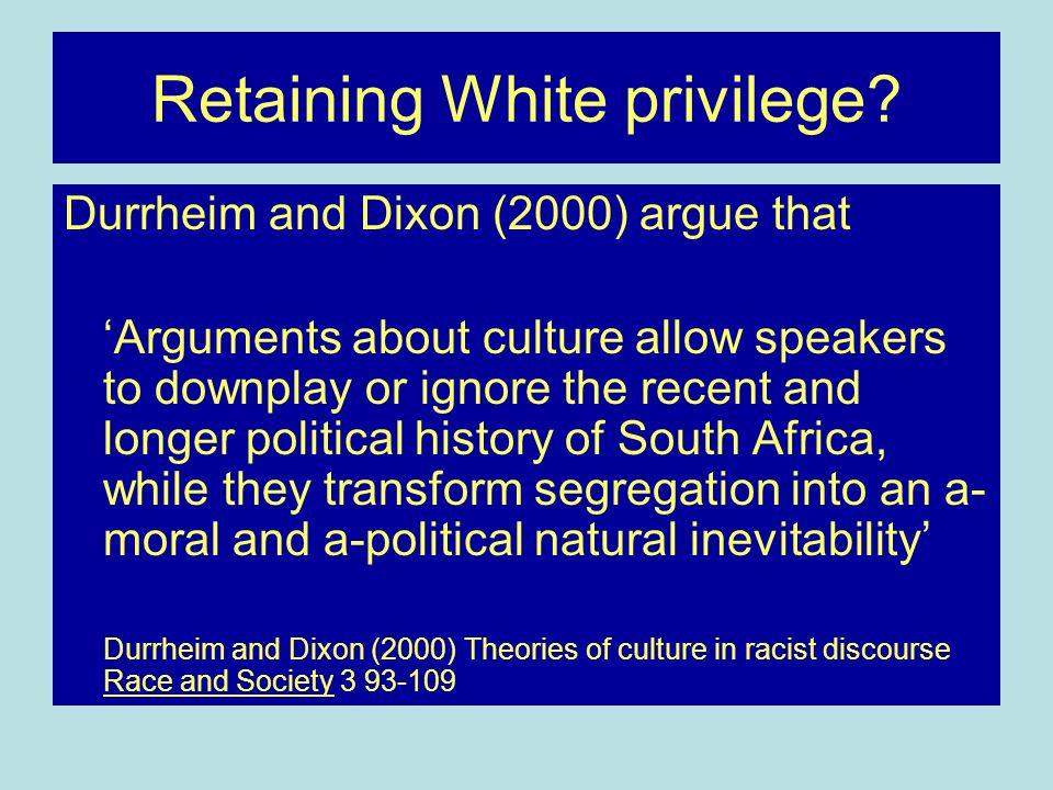 Retaining White privilege.
