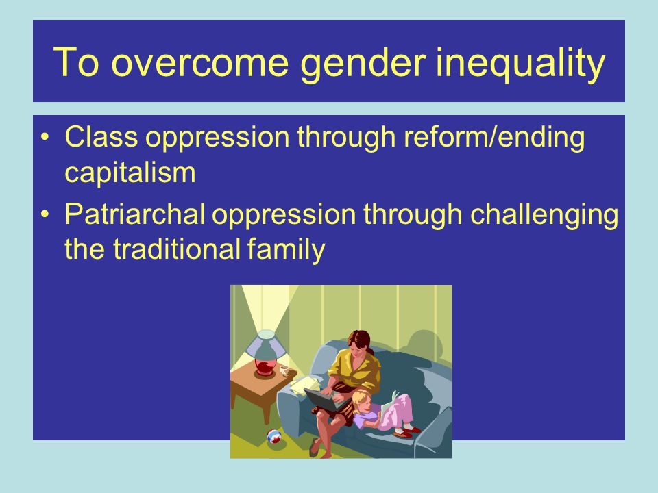 Area of interest/activism Socialist feminist concentrates on the material and historical conditions in which women live –Heterosexuality is a structure that needs to be understood as part of women's oppression –Employment conditions and recognising women's unpaid work –State involvement in perpetuating women's position (welfare organisation) –Access to contraception and abortion essential for women's autonomy