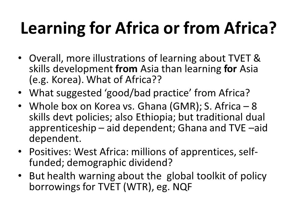 Learning for Africa or from Africa.