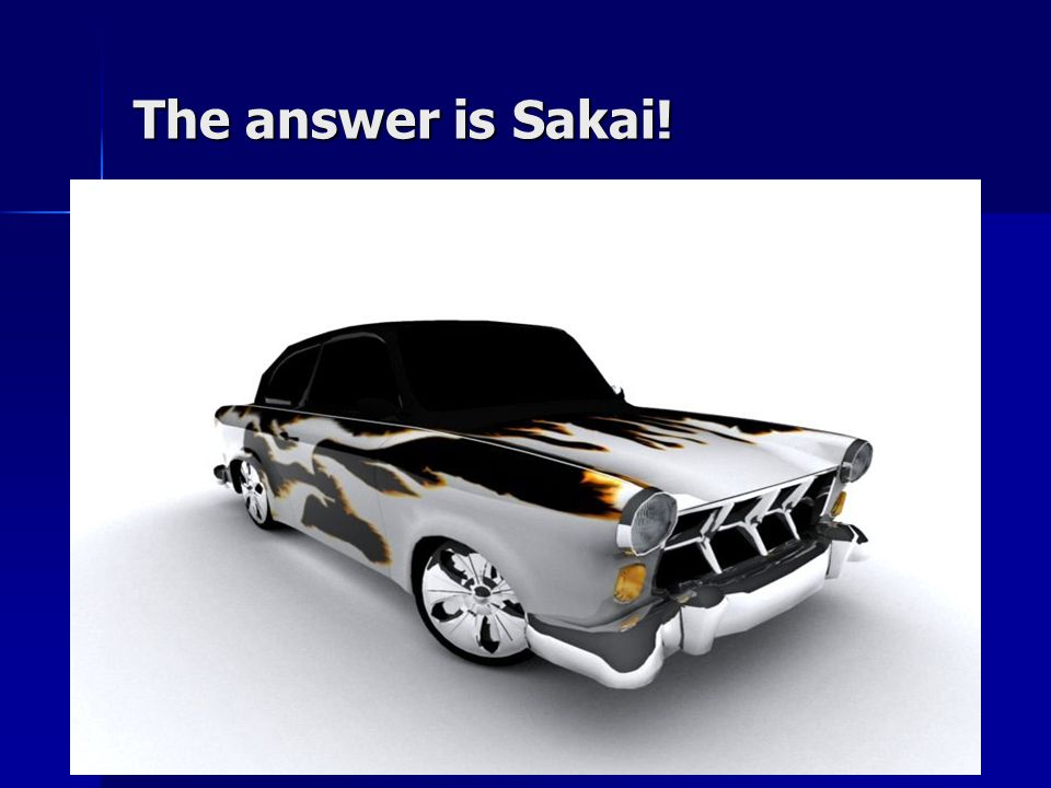 The answer is Sakai!