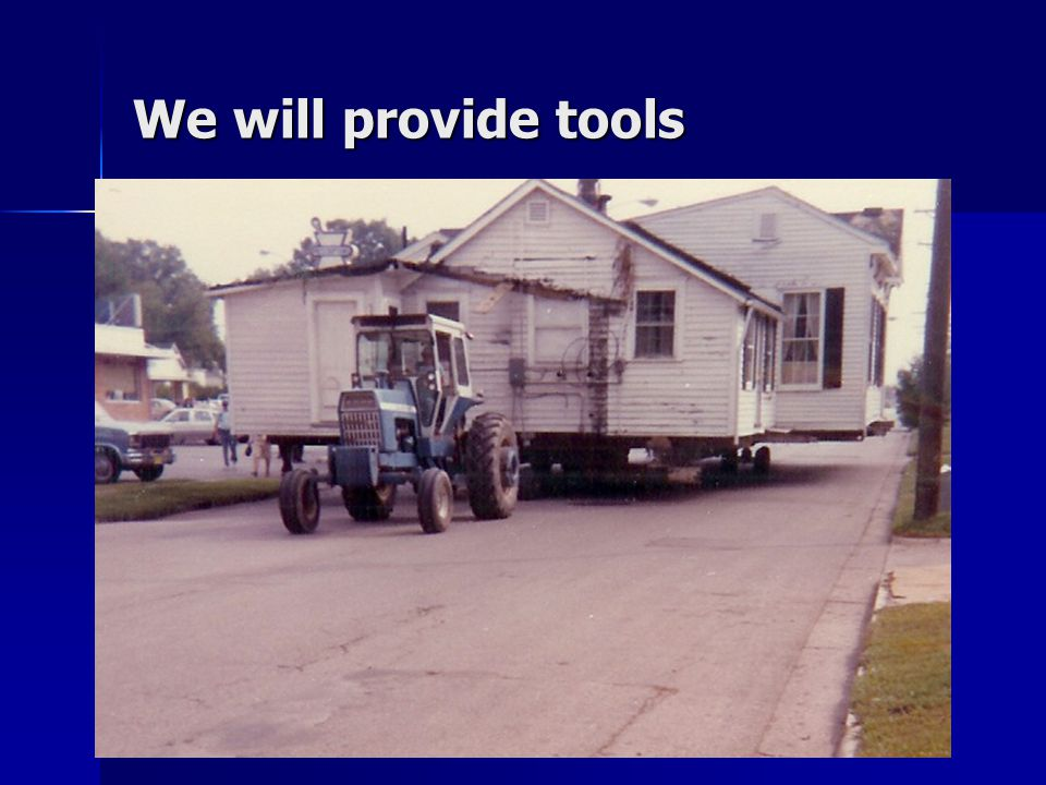 We will provide tools