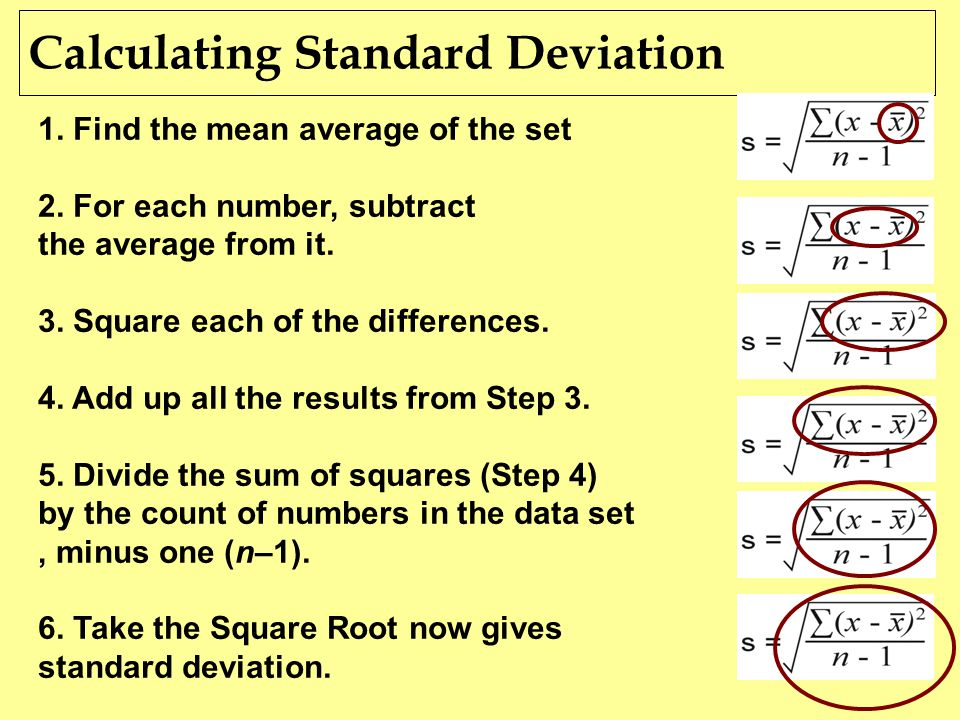 Quantitative analysis statistics week 8 ppt download 3 calculating standard deviation 1 find the mean average of the set 2 for each number subtract the average from it 3 square each of the differences 4 ccuart Image collections