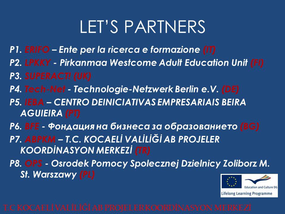 LET'S PARTNERS P1. ERIFO – Ente per la ricerca e formazione (IT) P2.