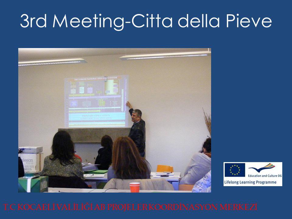 3rd Meeting-Citta della Pieve T.C KOCAELİ VALİLİĞİ AB PROJELER KOORDİNASYON MERKEZİ