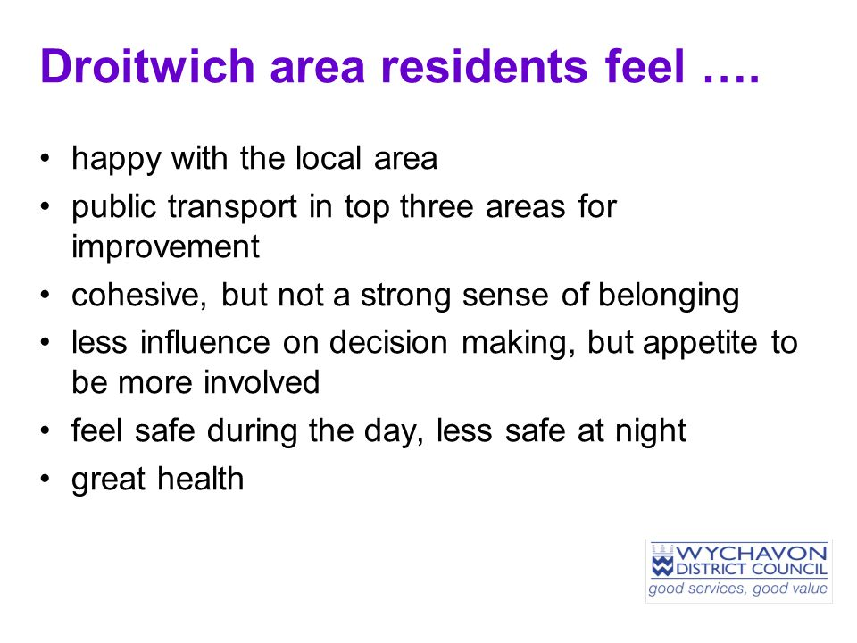 Droitwich area residents feel ….