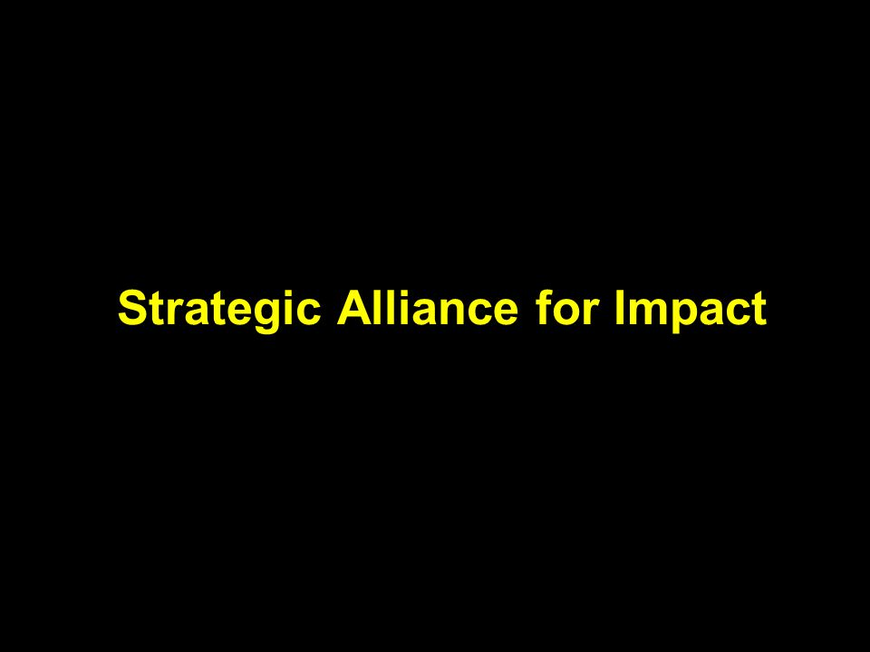 Strategic Alliance for Impact