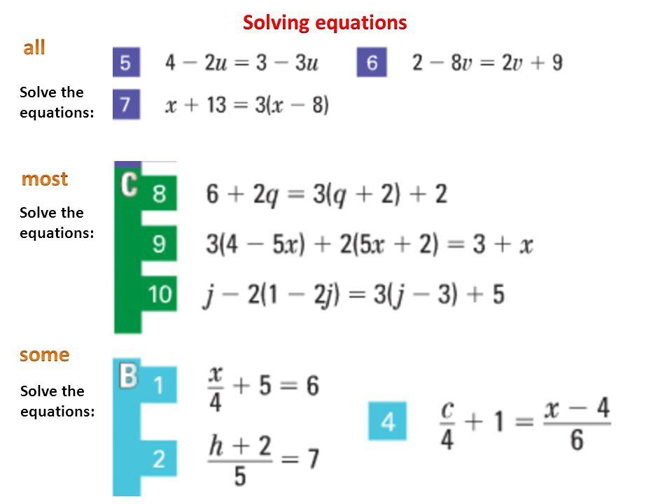 Solve the equations: Solve the equations: Solve the equations: