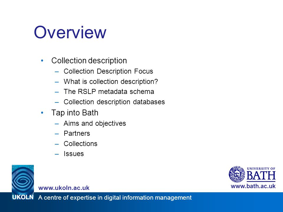 A centre of expertise in digital information management www.ukoln.ac.uk www.bath.ac.uk Issues - indexing Which terminology to use.