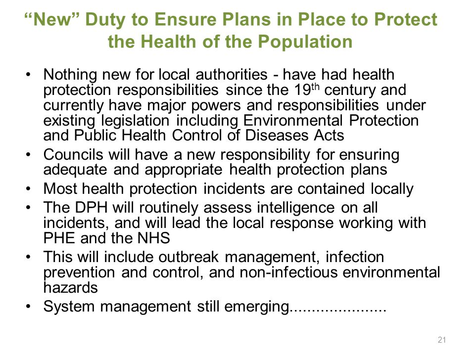 """New"" Duty to Ensure Plans in Place to Protect the Health of the Population Nothing new for local authorities - have had health protection responsibil"