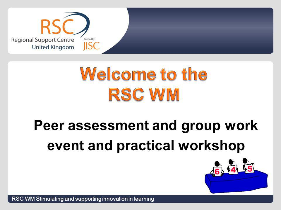 Peer assessment and group work event and practical workshop RSC WM Stimulating and supporting innovation in learning