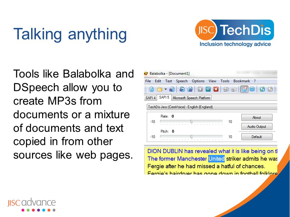 Talking anything Tools like Balabolka and DSpeech allow you to create MP3s from documents or a mixture of documents and text copied in from other sources like web pages.