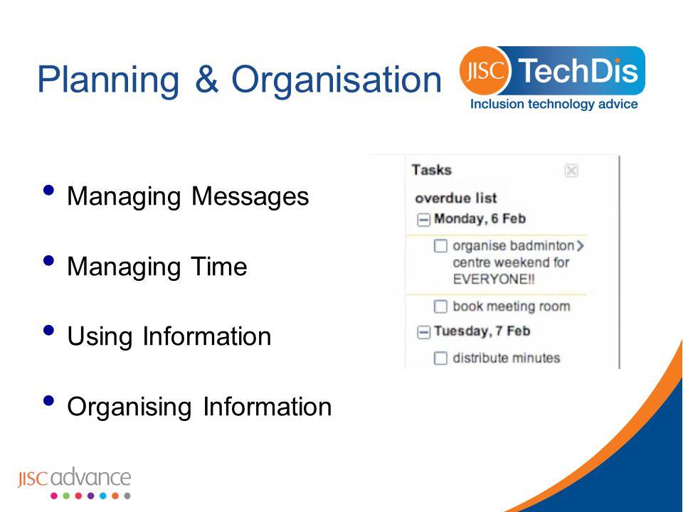 Planning & Organisation Managing Messages Managing Time Using Information Organising Information