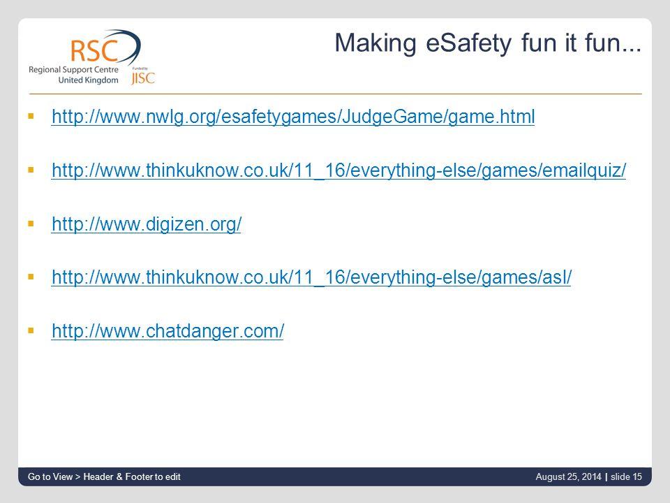 Making eSafety fun it fun...