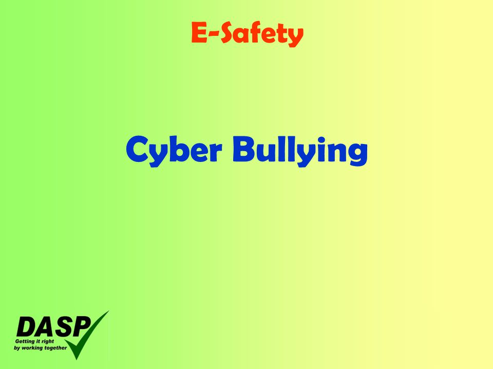 E-Safety Cyber Bullying