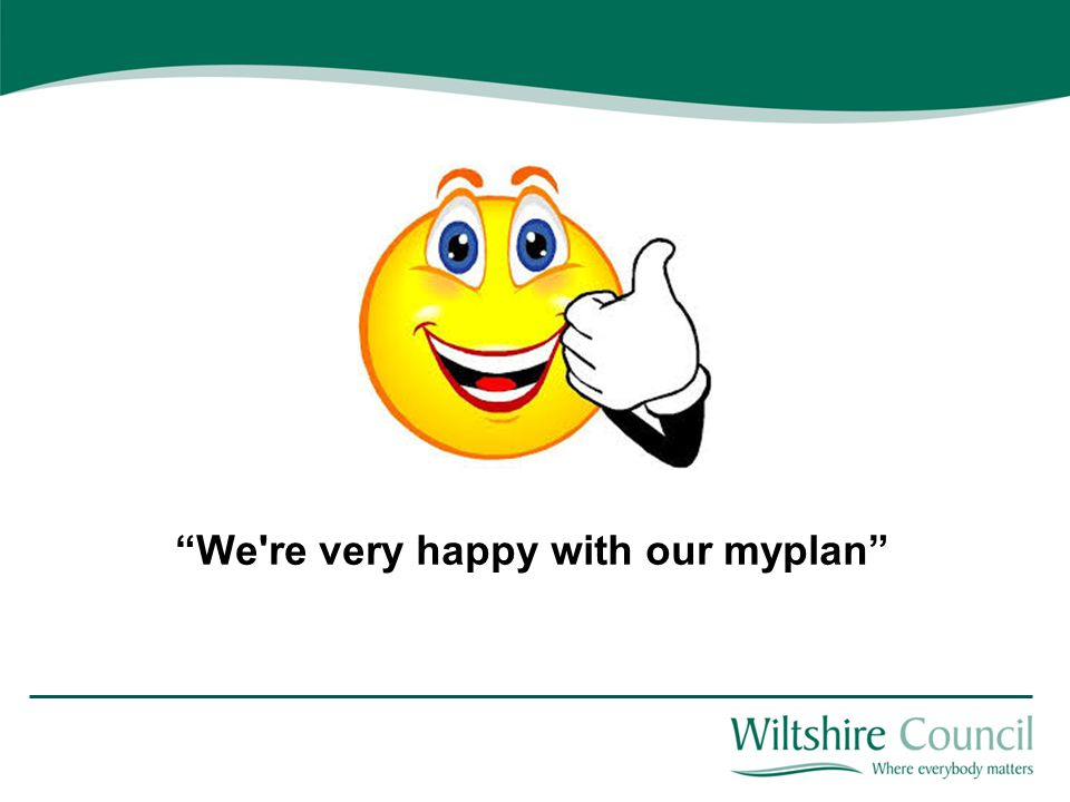 """""""We're very happy with our myplan"""""""