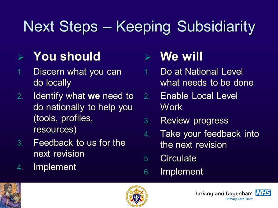 Health Improvement Directorate Next Steps – Keeping Subsidiarity  You should 1.