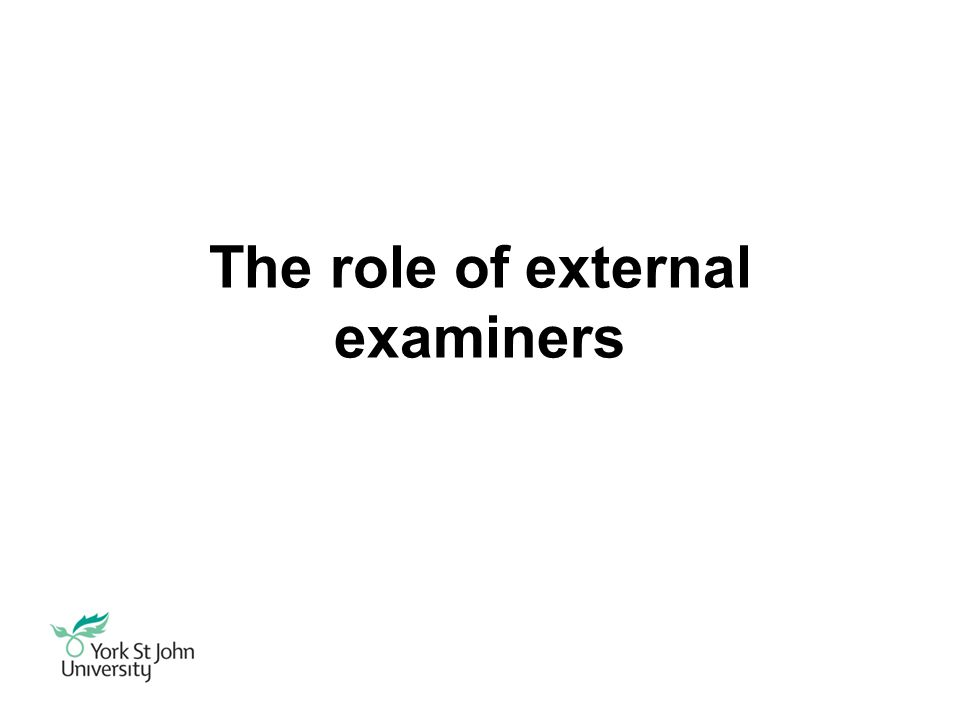 The role of external examiners