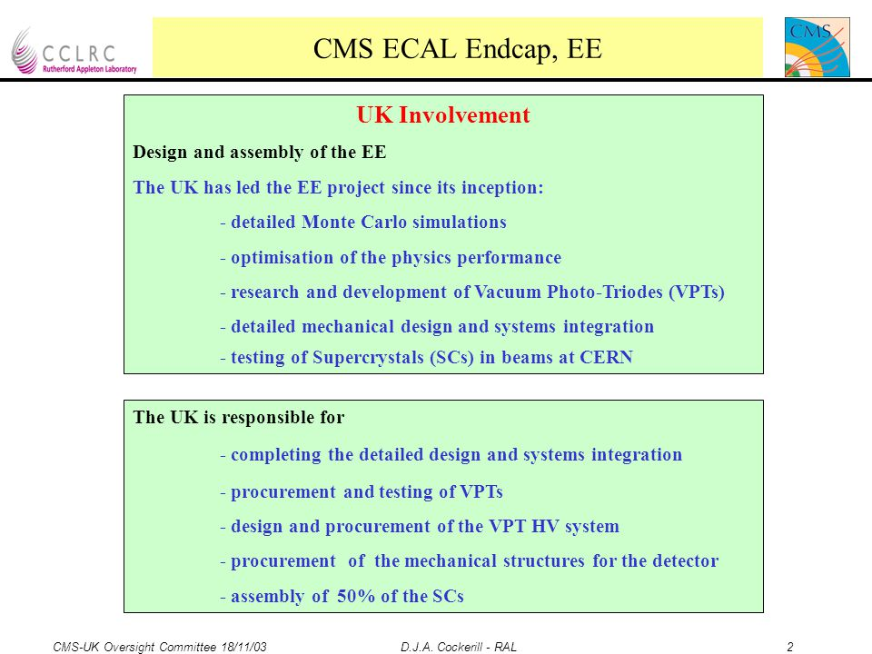 CMS-UK Oversight Committee 18/11/03 D.J.A.