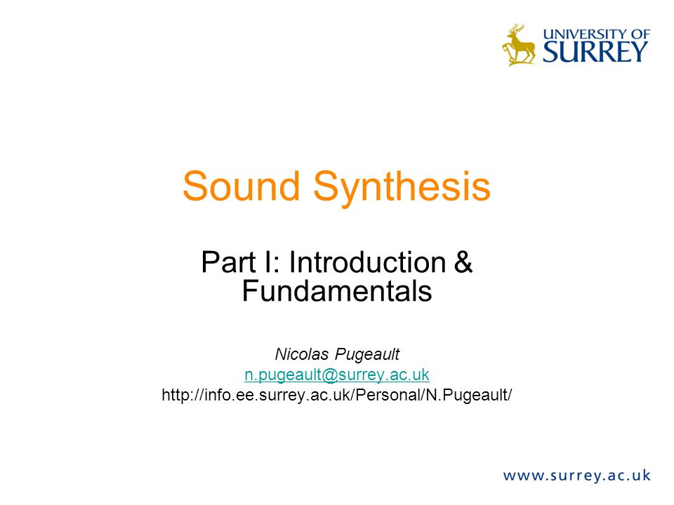 Fundamental & Harmonics (3) The pitch is correlated with the Fundamental frequency.