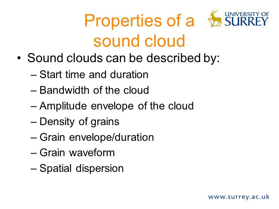 Sound clouds (cont'd) t f t f A) cumulusB) stratus