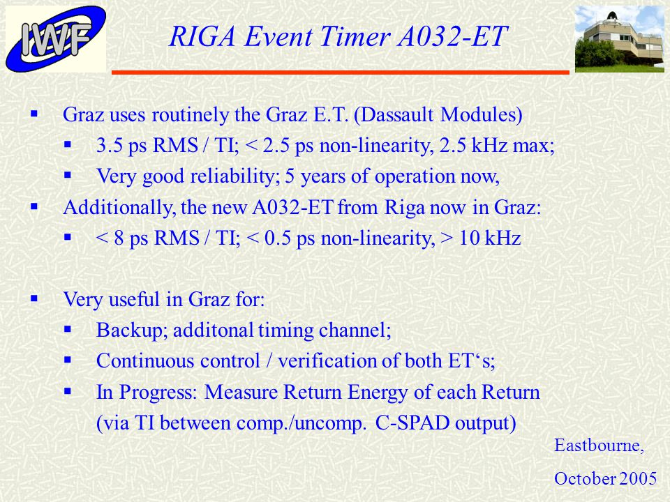 RIGA Event Timer A032-ET Eastbourne, October 2005  Graz uses routinely the Graz E.T.