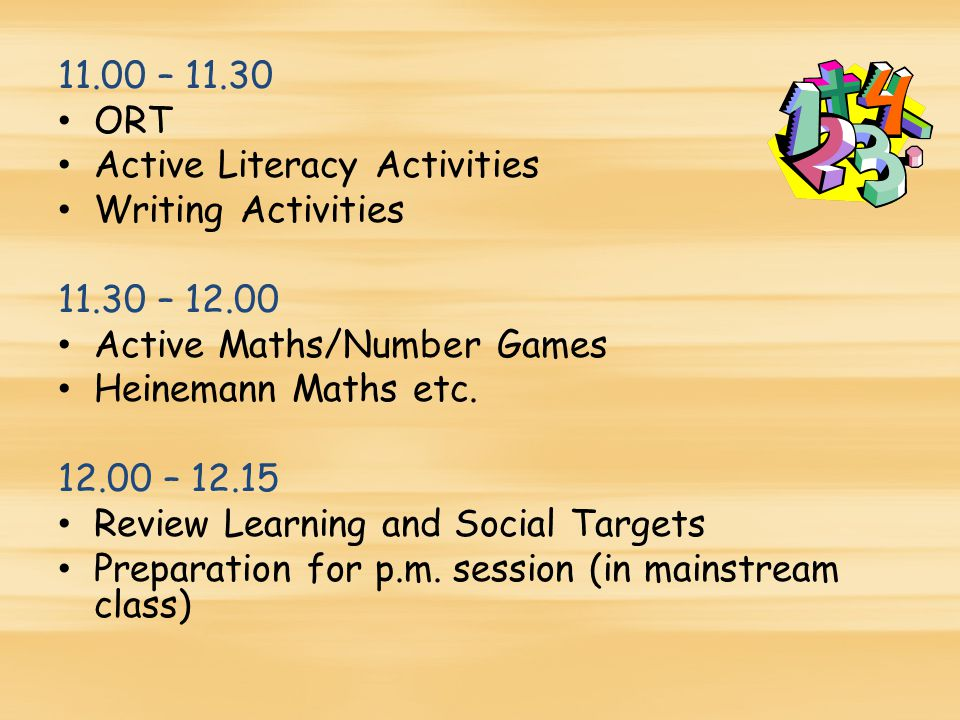 11.00 – ORT Active Literacy Activities Writing Activities – Active Maths/Number Games Heinemann Maths etc.