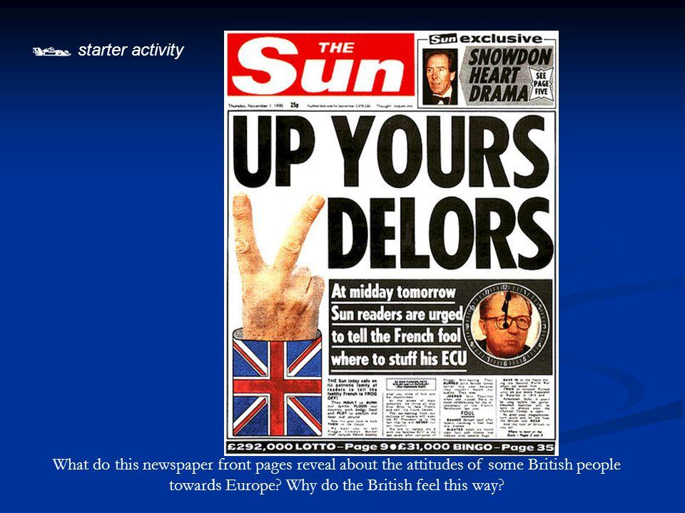 Problems with Europe Media hostility – esp.Murdoch press Media hostility – esp.