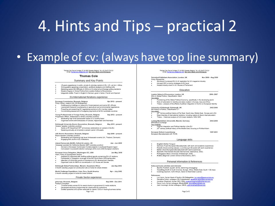 4. Hints and Tips – practical 2 Example of cv: (always have top line summary)
