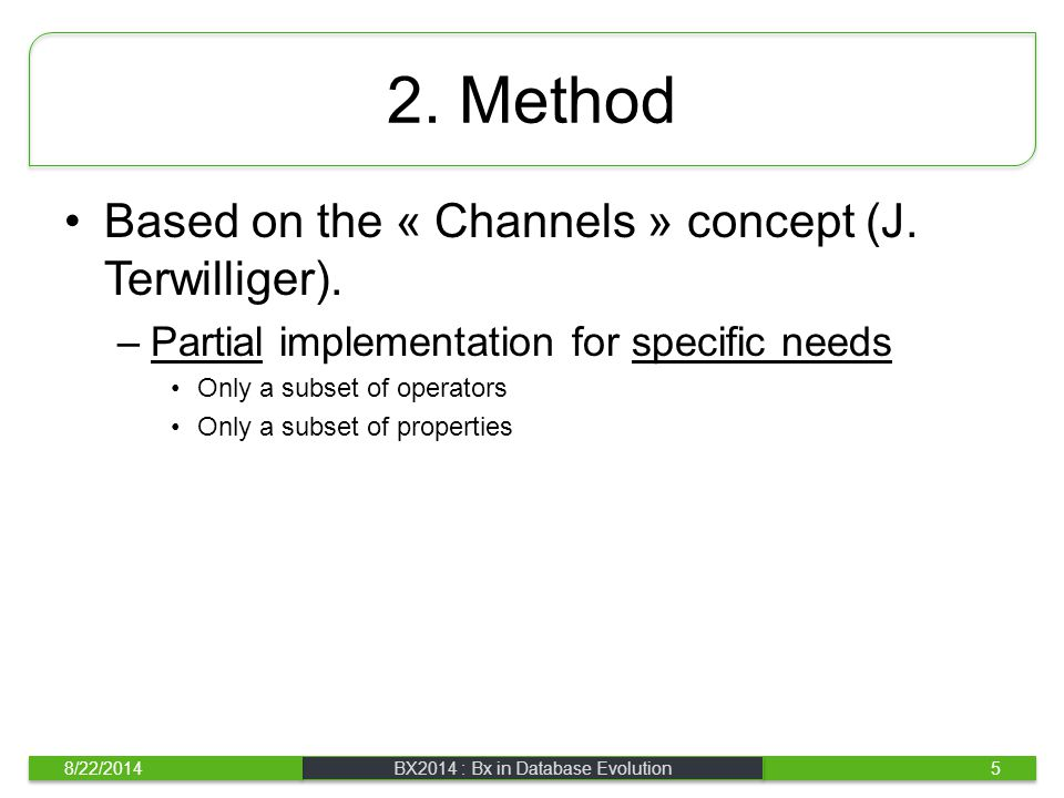 2. Method Based on the « Channels » concept (J. Terwilliger). –Partial implementation for specific needs Only a subset of operators Only a subset of p