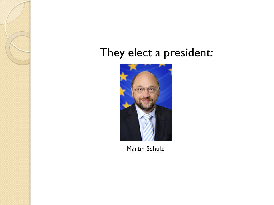 They elect a president: Martin Schulz