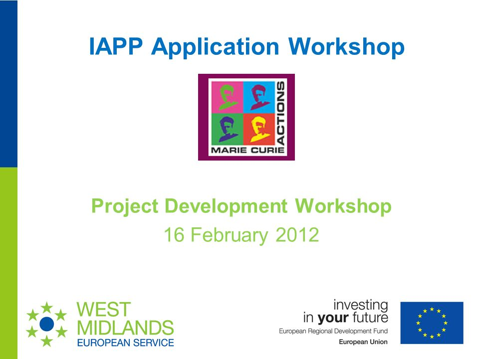 IAPP Application Workshop Project Development Workshop 16 February 2012