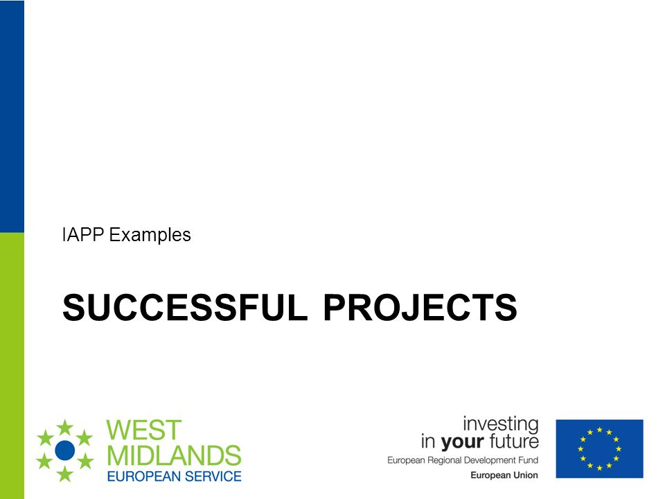 SUCCESSFUL PROJECTS IAPP Examples