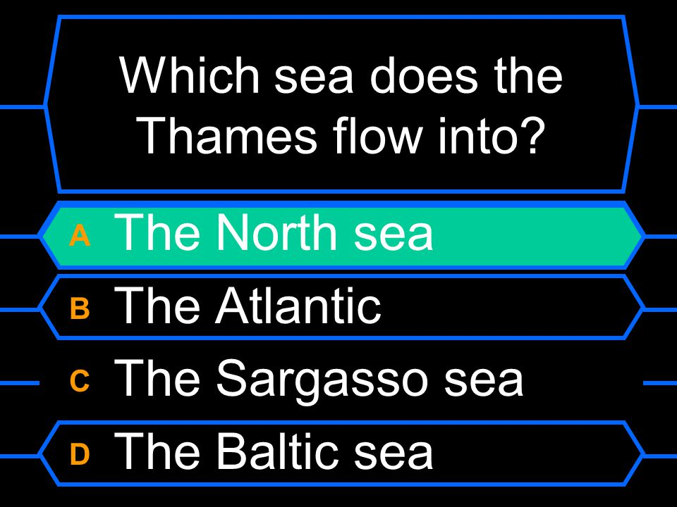 Which sea does the Thames flow into.