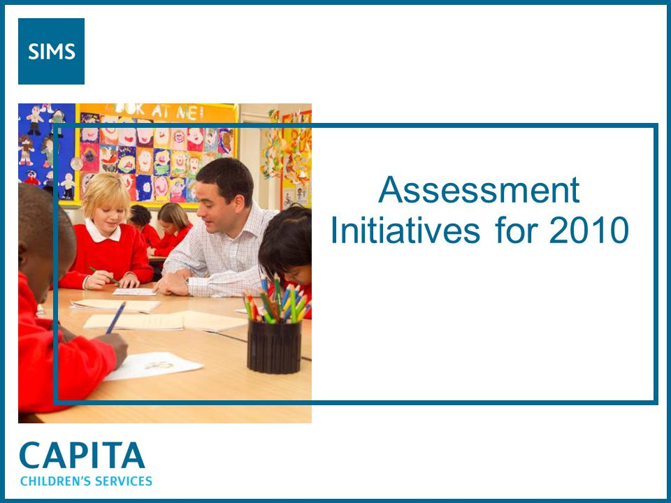 Assessment Initiatives for 2010