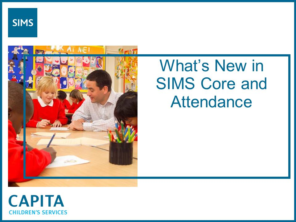 What's New in SIMS Core and Attendance