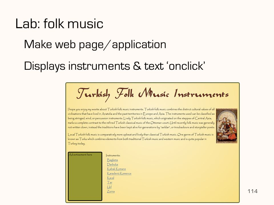 Lab: folk music 114 Make web page/application Displays instruments & text 'onclick'