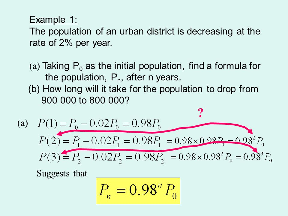 Using our formula And setting up the graphing calculator In the fifth year the population drops below 800 000