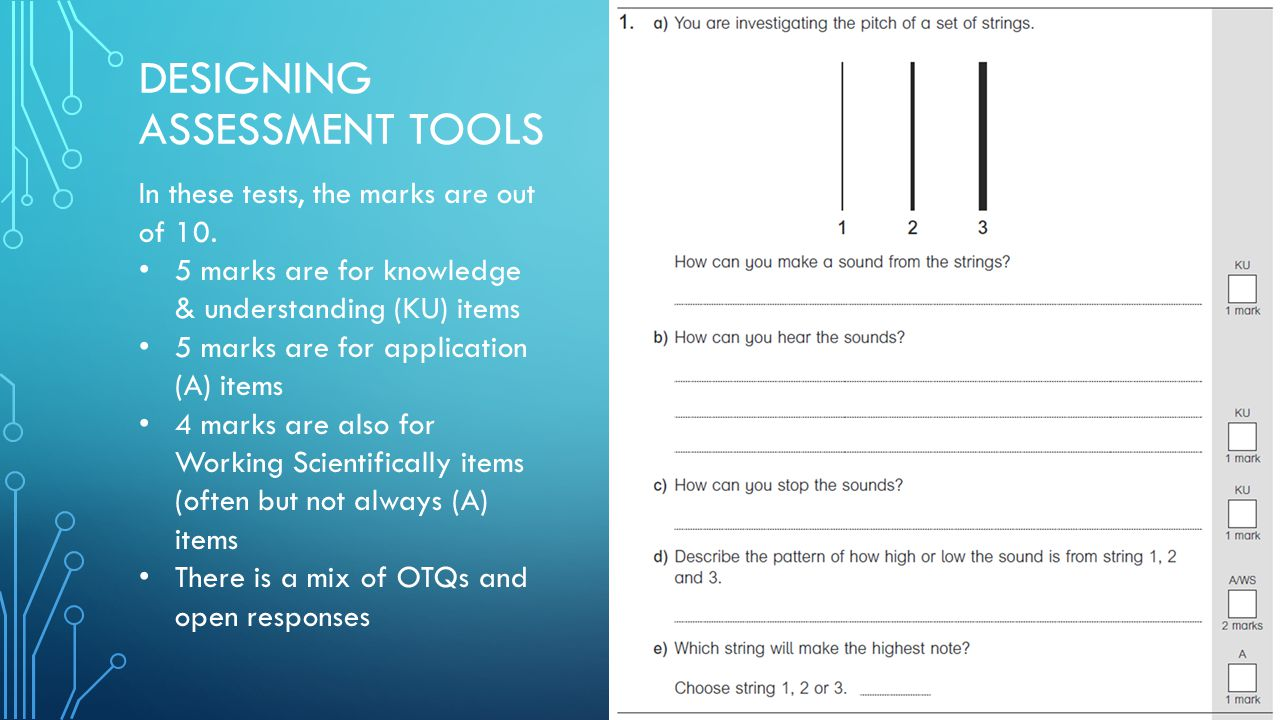 DESIGNING ASSESSMENT TOOLS In these tests, the marks are out of 10.