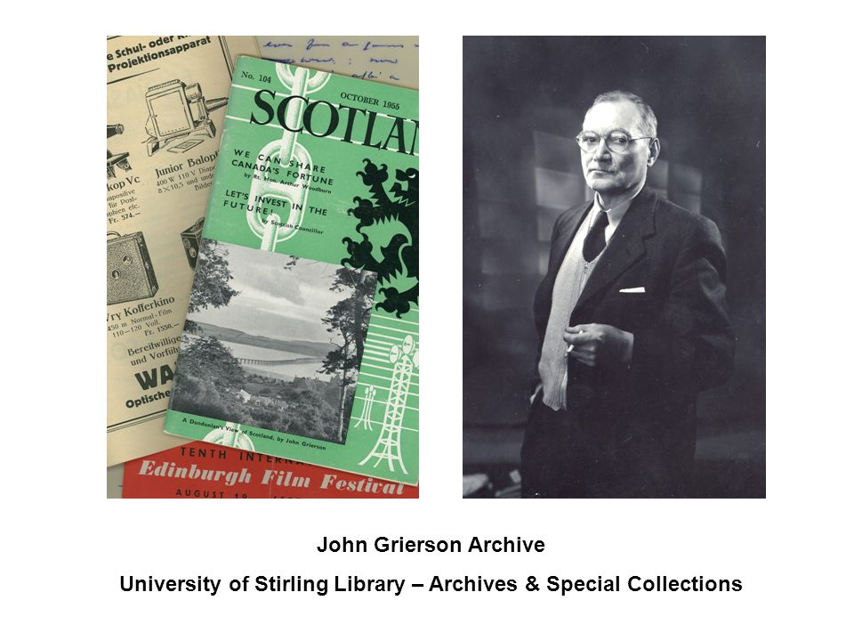 John Grierson Archive University of Stirling Library – Archives & Special Collections