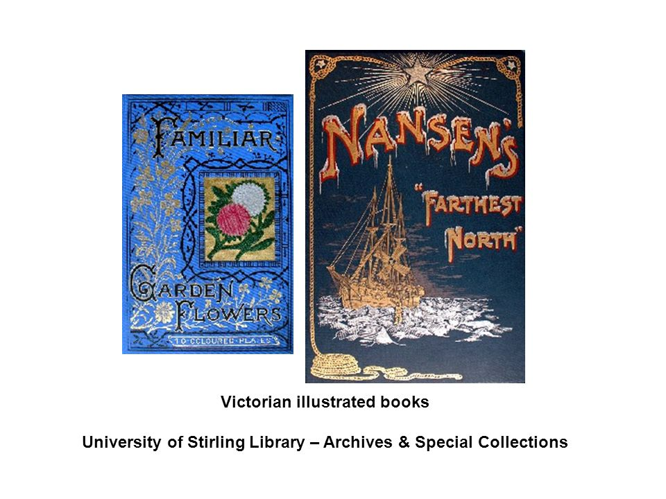 Victorian illustrated books University of Stirling Library – Archives & Special Collections