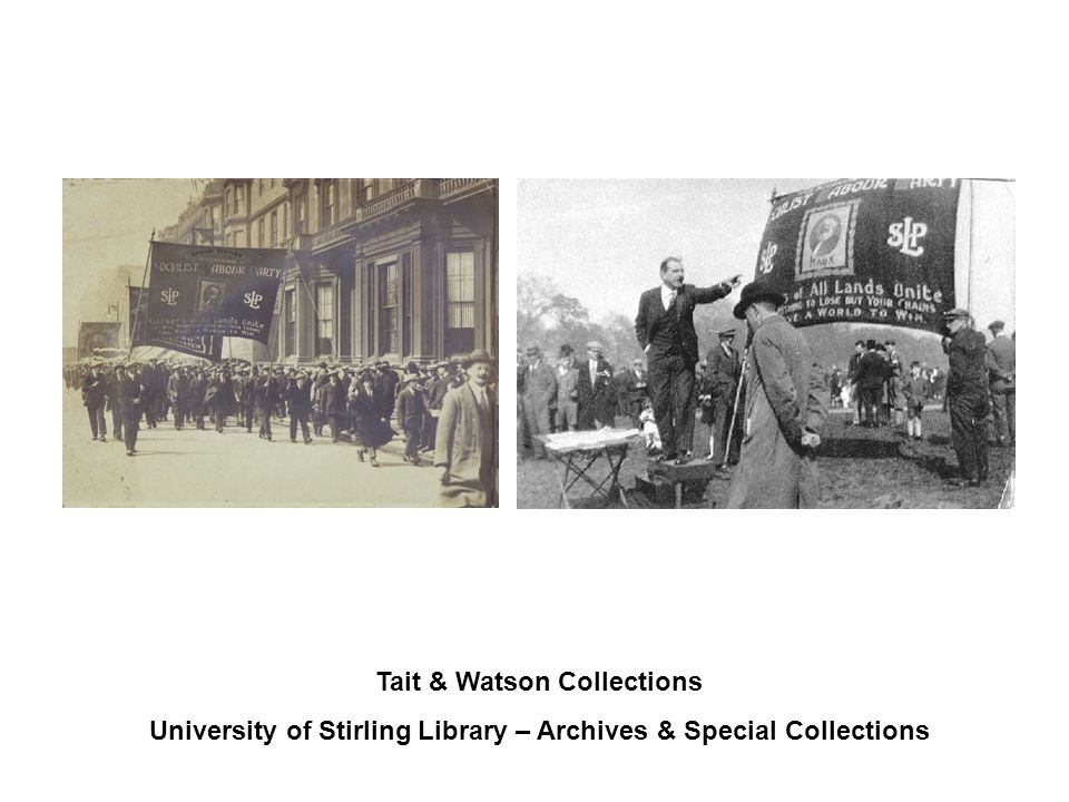 Tait & Watson Collections University of Stirling Library – Archives & Special Collections