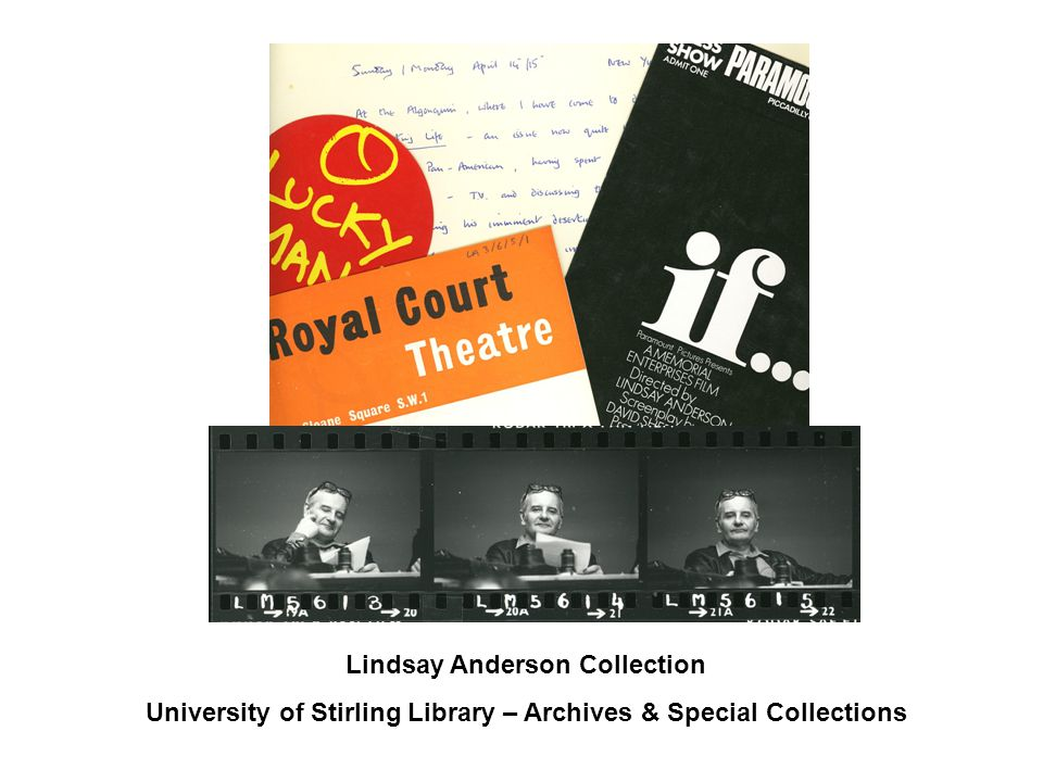 Lindsay Anderson Collection University of Stirling Library – Archives & Special Collections